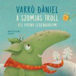 A Maszat-hegyen innen és túl: Varró Danival beszélgettünk